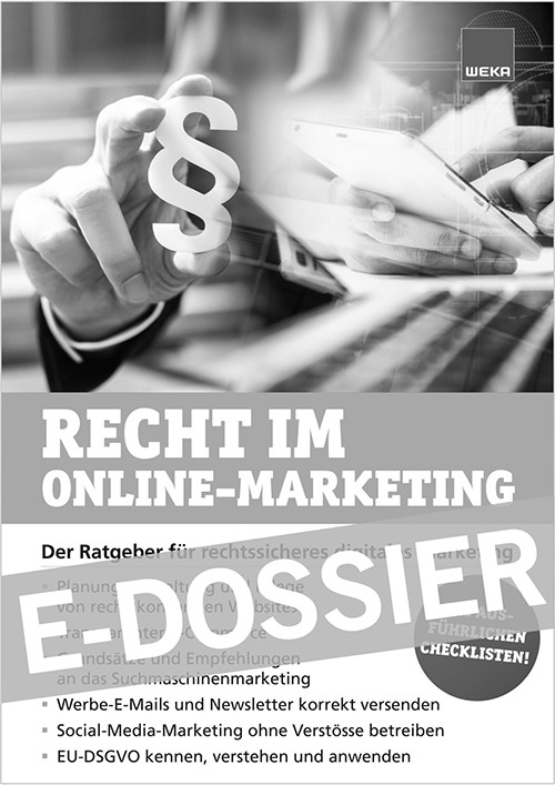 Zum Marketing-Dossier Recht im Online Marketing